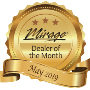 May 2019 Mirage Dealer of the month.